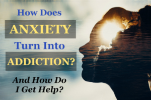 Treatment for Addiction and Anxiety