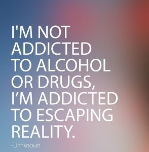Face Reality and Escape Alcohol Addiction